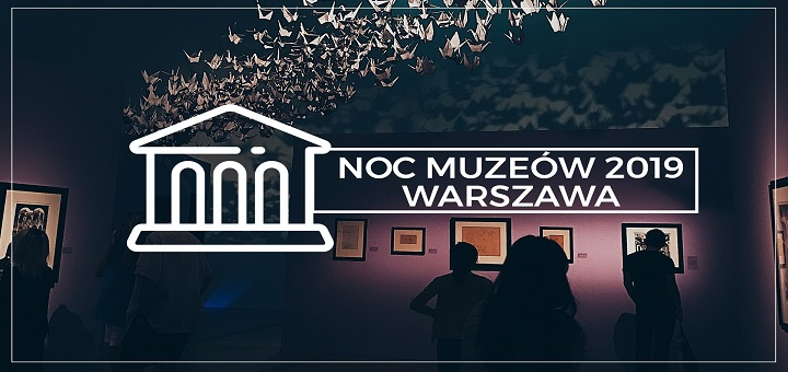 Trwa rejestracja placówek i instytucji do Nocy Muzeów